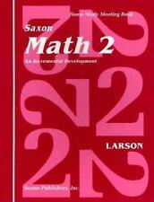 Saxon Math 2: An Incremental Development Home Study Meeting Book by SAXON PUBLI