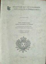 Amtliche Anschlagblätter aus Lothringen Historische Quellen des 18. Jhd. Katalog