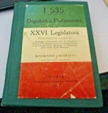I 535 DEPUTATI AL PARLAMENTO PER LA XXVI LEGISLATURA BIOGRAFIE E RITRATTI 1922