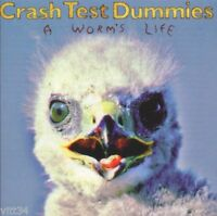CRASH TEST DUMMIES - A WORM'S LIFE- CD New Unplayed