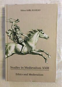 Ethics and Medievalism - edited by Karl Fugelso (Studies in Medievalism XXIII)