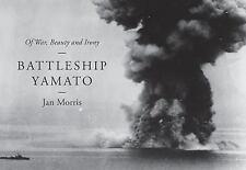 Battleship Yamato by Jan Morris (English) Hardcover Dust Jacket New
