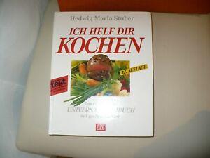 Ich helf dir kochen, 33. Auflage HEDWIG MARIA STUBER  / innen wie neu