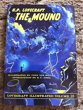 THE MOUND H.P.Lovecraft, S.T.Joshi (ed), Pete Von Sholly (art) 1st HC ed thus