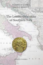 HN The Lombards's coins of Southern Italy - Longobardi nel Sud italia D'Andrea