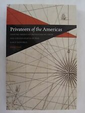 Privateers of the Americas- Spanish American Privateering from the United States