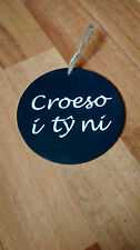 Welsh Slate 10cm Hanging Saying Plaque CROESO I TY NI -  Welcome to our House