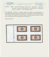 REPUBBLICA 2006 POSTA PRIORITARIA 10^ em - BLOCCO di 4 € 0,60 VARIETA' CERTIF