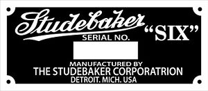 STUDEBAKER SIX VIN MODEL SERIAL NUMBER DATA PLATE ID TAG CAN CHANGE 4 YOU USA
