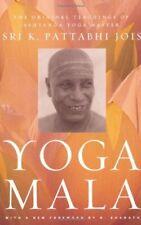 Yoga Mala: las enseñanzas originales de Ashtanga Yoga Maestro Sri K. PATTABHI JOIS