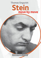 Stein: Move by Move. By Thomas Engqvist. NEW CHESS BOOK