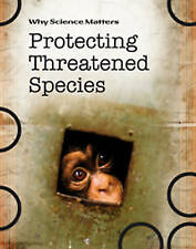 Protecting Threatened Species (Why Science Matters), New, Morgan, Sally Book