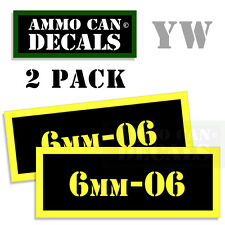 6mm-06 Ammo Can Box Decal Sticker bullet ARMY Gun safety Hunt Decals 2  pack YW