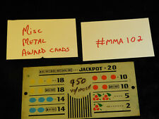 DAMAGED ANTIQUE SLOT MACHINE REPRO MISC MIXED METAL AWARD CARD #MMA102