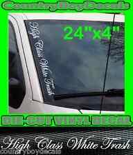 HIGH CLASS WHITE TRASH Vertical Windshield Vinyl Decal Sticker Truck Car Diesel