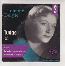 "Lucienne DELYLE Vinyle 45T 7"" EP JUDAS - RUBY - MANDOLINE NAPOLI -PATHE 110 RARE"