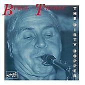 Bruce Turner - Dirty Bopper The (2008)