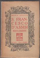 M. STICCO- S. FRANCESCO D'ASSISI- MILANO VITA E PENSIERO 1937-L3750