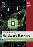 Praktische Einführung in Hardware Hacking, 1. A. 2019 +++ Direkt vom Verlag +++