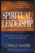 Spiritual Leadership : Completely Updated Text by J. Oswald Sanders