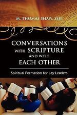 Conversations with Scripture and with Each Other: Spiritual Formation for Lay Le