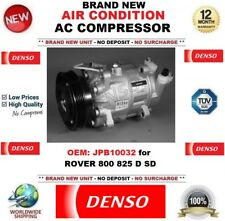 DENSO AIR CONDITION AC COMPRESSOR OEM: JPB10032 for ROVER 800 825 D SD BRAND NEW