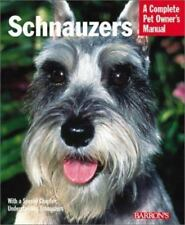 Schnauzers (Complete Pet Owner's Manual) by Frye, Frederick