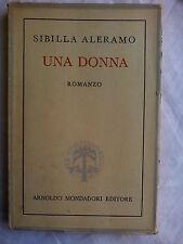 SIBILLA ALERAMO - UNA DONNA - ED. Mondadori 6a ediz. MAGGIO 1944