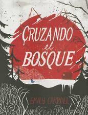 Cruzando el bosque (Spanish Edition) by Emily Carroll in Used - Very Good