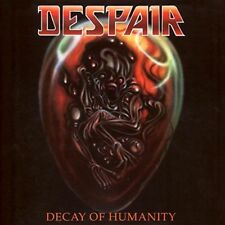 DESPAIR - DECAY OF HUMANITY CD