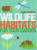 Wildlife Habitats for your Garden Paperback New Book.[Paperback]