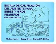 Escala De Calificacion Del Ambiente Para Bebes Y Ninos Pequenos by Thelma Harms