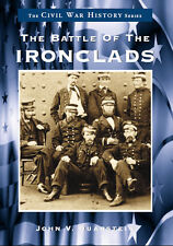 The Battle of the Ironclads [Civil War Series] [VA] [Arcadia Publishing]