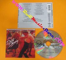 CD SOUNDTRACK  MORE DIRTY DANCING 74321 36915 2 EC 1988 no dvd vhs mc lp (OST0)