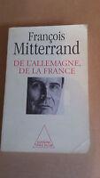 François Mitterrand - De l'Allemagne, de la France