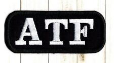 ATF Enforcement Applique Patch Alcohol Tobbacco Firearms Iron TO Sew on Badge