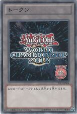 ♦Yu-Gi-Oh!♦ Jeton/Token World Championship 2012-10th Anniversary : 2012-JP004