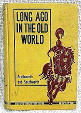 Vintage 1950 Long Ago in the Old World Iroquois Pub Textbook Southworth FREE SH