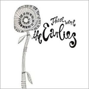 The Earlies-These Were the Earlies [Limited Edition Digipak] CD Limited Edition