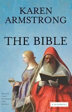 The Bible: A Biography (Books That Changed the World) by Karen Armstrong