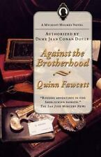 Against the Brotherhood: A Mycroft Holmes Novel (Mycroft Holmes Novels) Fawcett
