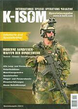K-ISOM Spezial I/2014 Moderne Handfeuerwaffen Bundeswehr Technik Einsatz Elite