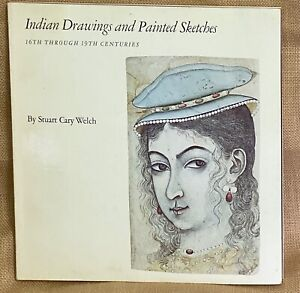Indian Drawings and Painted Sketches 16th Through 19th Centuries