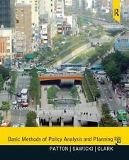 Basic Methods Of Policy Analysis And Planning (3rd Edition): By Carl Patton, ...