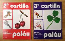LOTE CUADERNOS SEGUNDA CARTILLA + TERCERA CARTILLA PALAU. ANAYA. NUEVOS.