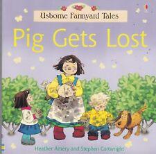 USBORNE FARMYARD TALES, PIG GETS LOST NEW BOOK