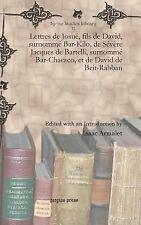 Lettres de Josué, fils de David, surnommé Bar-Kilo, de Sévère Jacques de...