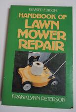HANDBOOK OF LAWN MOWER REPAIR Peterson 1984  Revised Edition
