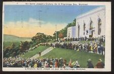 Postcard Montreal, CANADA St Joseph's Oratory Pilgrimage Day 1930's