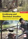 McNab: Ernährung und Überleben draußen, Survival-Wissen der Eliteeinheiten (Buch